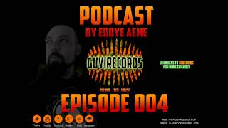 Guvirecords Mixing Eddye Aeme Podcast 004