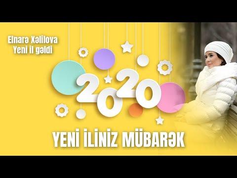 Elnarə Xəlilova - Yeni il gəldi (sözləri\lyrics)
