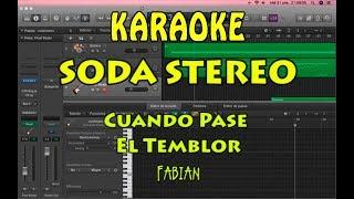 KARAOKE Soda Stereo - Cuando Pase El Temblor