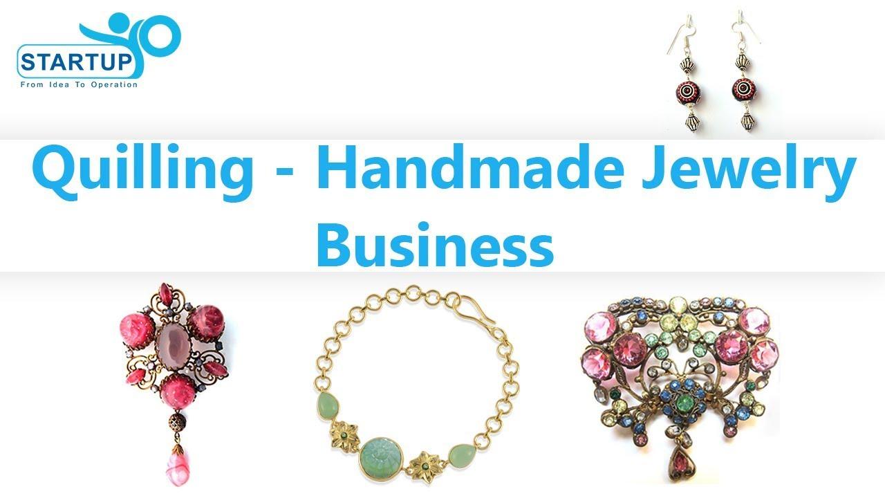 Quilling Handmade Jewellery Business Startupyo Youtube