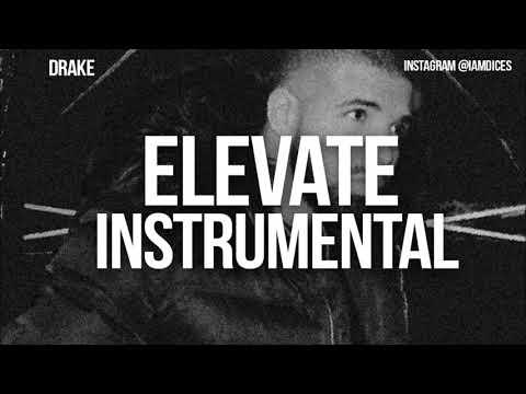 Drake - Elevate