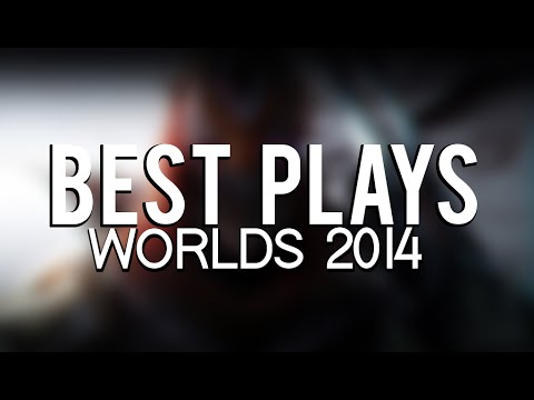 A Look Back : Best Worlds Plays 2014 (League of Legends)
