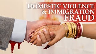 Domestic Violence and Immigration Fraud Part I - Malcolm Henke