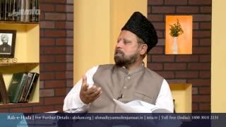 Urdu Rahe Huda May 16th, 2015 Ask Questions about Islam Ahmadiyya