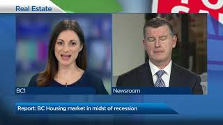 B.C.'s housing market is in the midst of a recession that could last for at least three years.