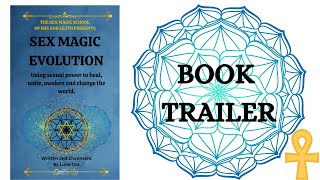 SEX MAGIC EVOLUTION - Book Trailer
