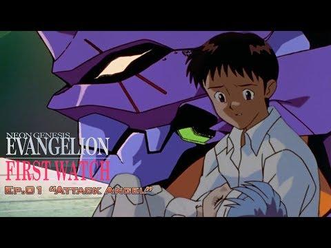 Neon Genesis Evangelion: Ep. 01 | First Watch