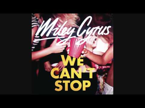 Miley Cyrus -  We Can't Stop (iTunes M4A Download Link HD)