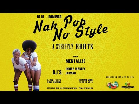 Nah Pop No Style A Strictly Roots