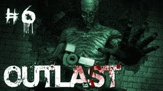 Outlast | Part 6 | CRAZY DOCTOR (SHUT UP NURSE!)