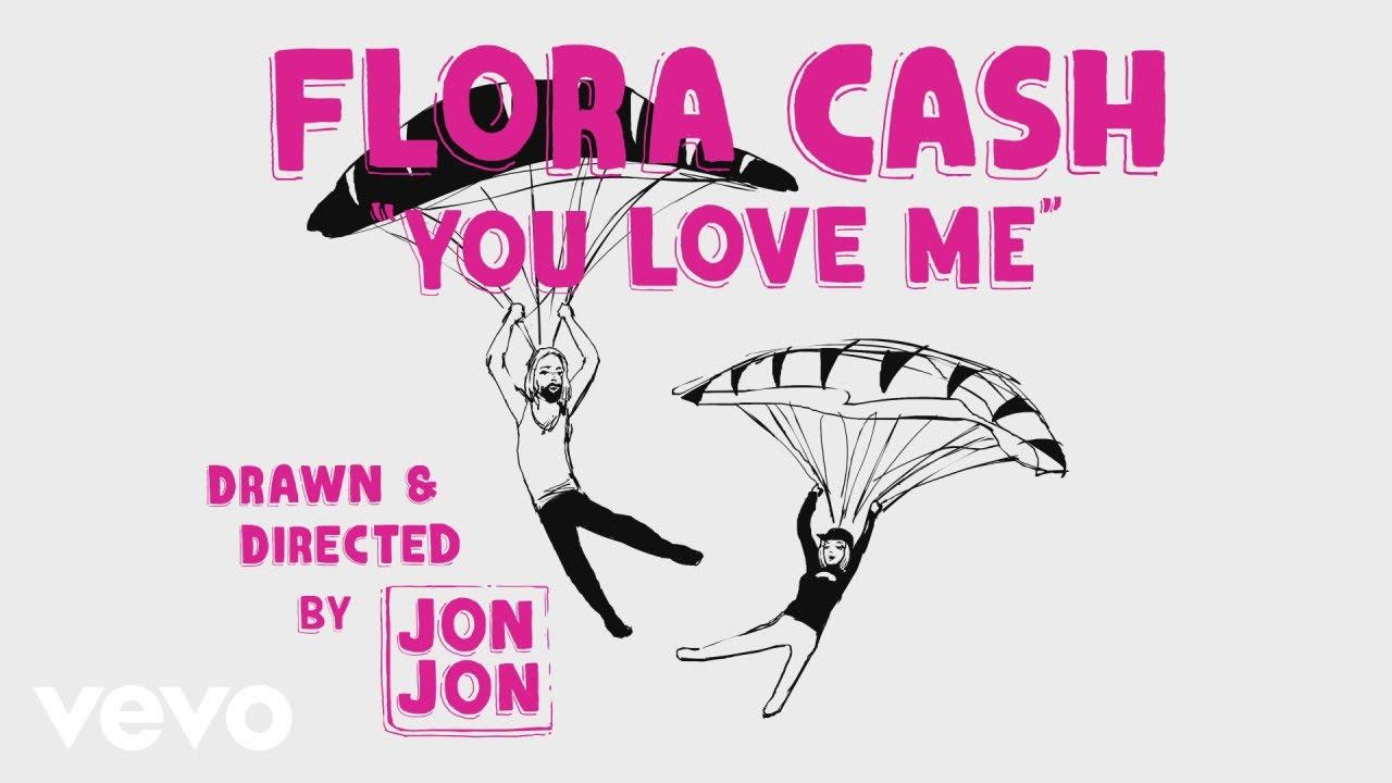 flora cash - You Love Me (Lyric Video)
