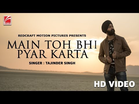 Main Toh Bhi Pyar Karta | Tajinder Singh | Heena Gupta | Redcraft Motion Pictures