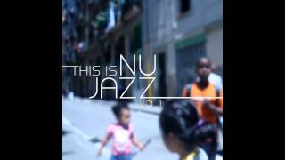 This Is Nu Jazz Vol. 1