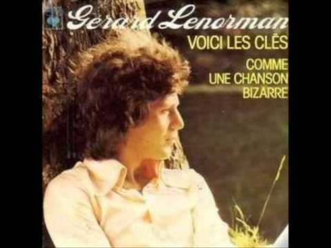 Gerard Lenorman Voici Les Cles Youtube