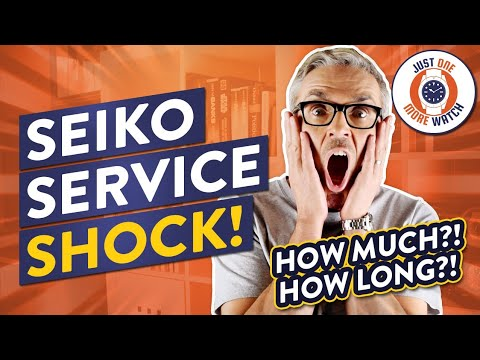 HOW MUCH?! HOW LONG?! Seiko Service Shock!
