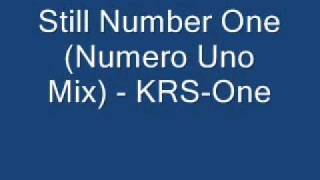 Still Number One (Numero Uno Mix) - KRS-One