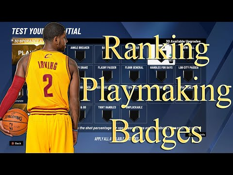 NBA 2K20 - Ranking ALL PLAYMAKING Badges in the game
