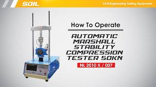 HOW TO OPERATE : Automatic Marshall Compression Stability 50kN