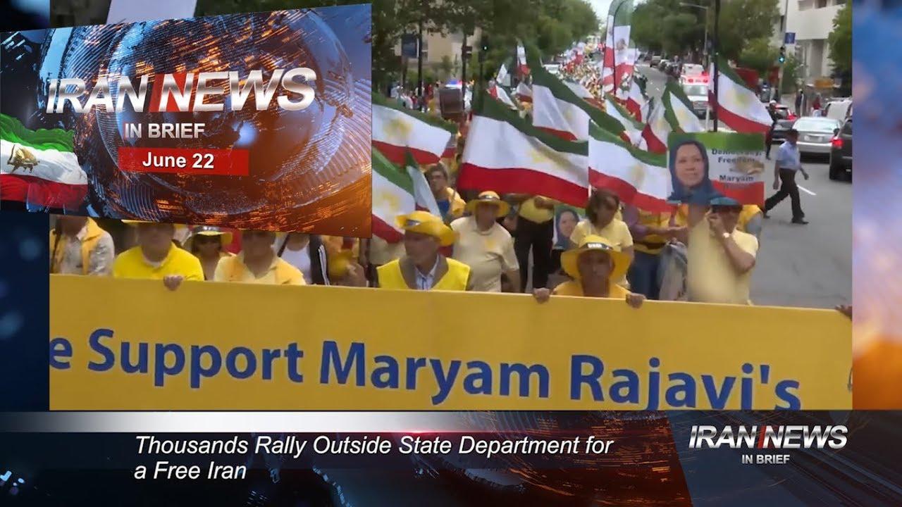 Iran news in brief, June 22, 2019