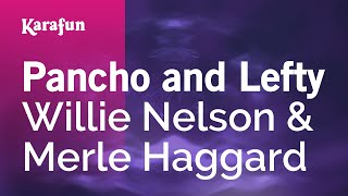 Karaoke Pancho and Lefty - Willie Nelson *