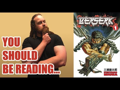 YOU SHOULD BE READING: Berserk 1989Ongoing