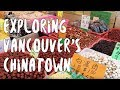 Exploring Vancouver's Chinatown