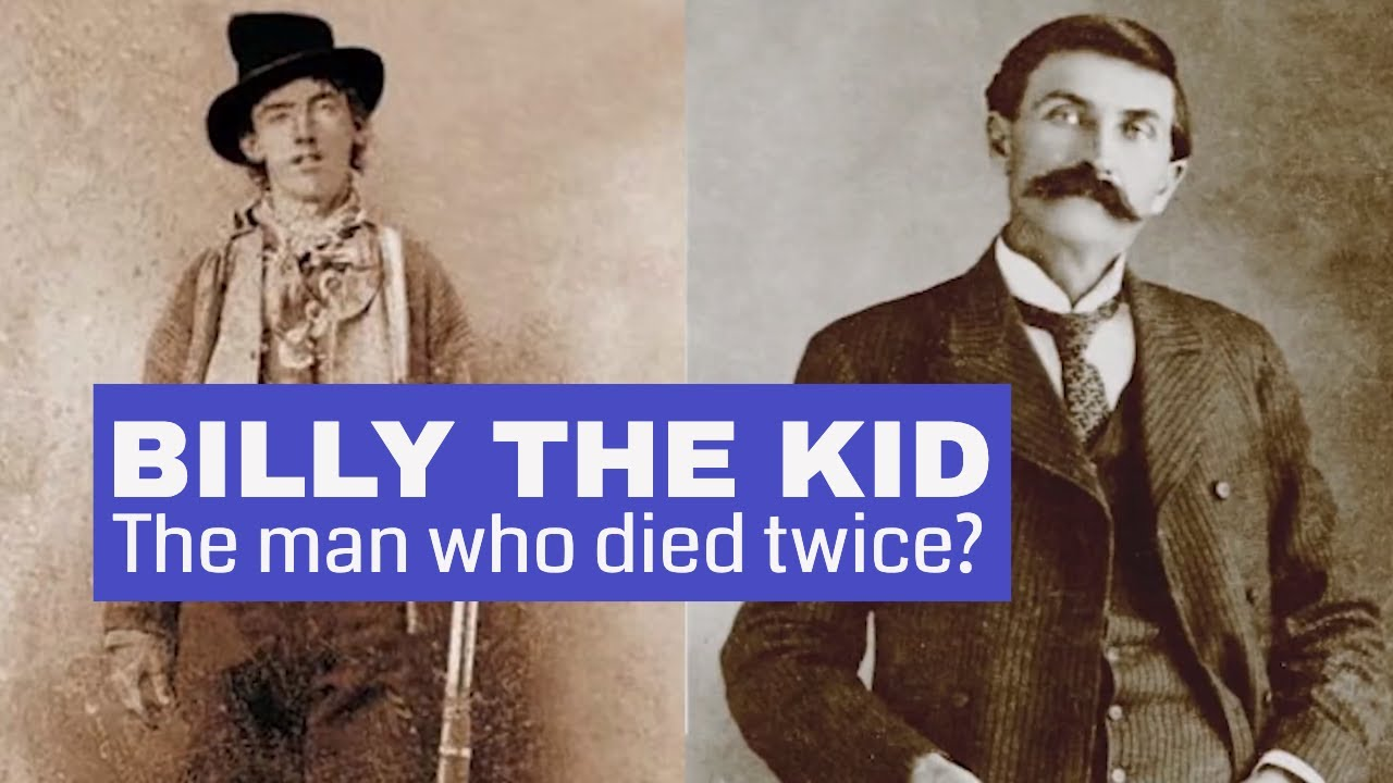 Billy the Kid - The Man Who Died Twice?