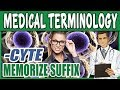 Medical Terminology Dictionary - CYTE | Memorize Suffix Words | Med Vocabulary List Nursing Terms