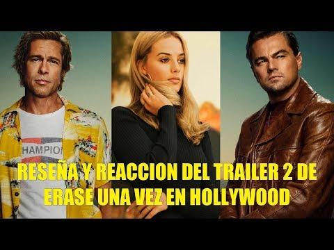 Reseña y Reaccion del Trailer 2 de Habia Una Vez en Hollywood La 9 Pelicula de Tarantino