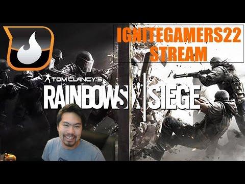 Ignition Friday (Rainbow Six Siege) w/ Ashley, Kade, and Tyler