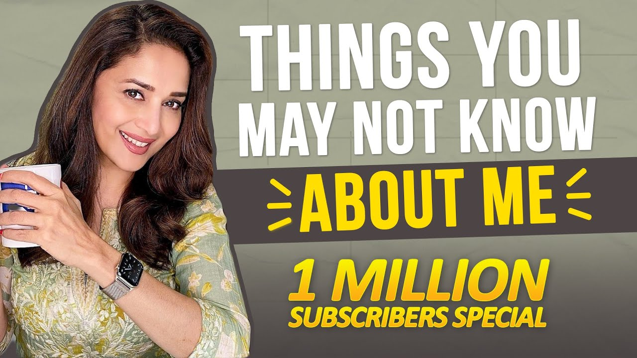 Madhuri Dixit tells us things we may not know about her! | 1 Million Subscribers Special