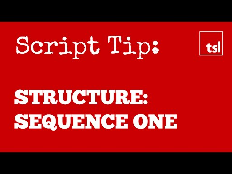 Screenplay Structure: Sequence One