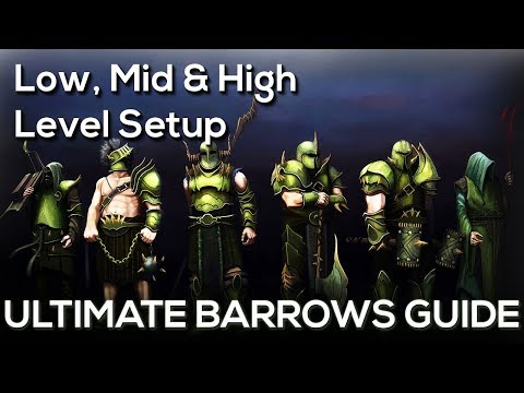 OSRS | Ultimate Barrows Guide - Low, Mid & High Level
