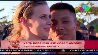 Ya Tu Boda 2018 une vidas y amores en grandioso evento