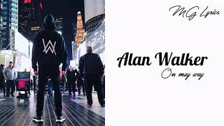 On My Way - Alan Walker ft Sabrina Carpenter & Farruko [ Lyrics ].mp3
