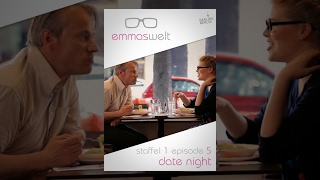 Emmas Welt - Date Night (Episode 5) thumbnail