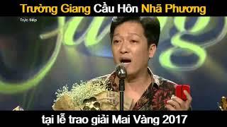 Trường Giang Cầu Hôn Nhã Phương Full HD