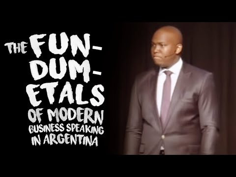 The Fun-dum-etals of modern business speaking in  Argentina.