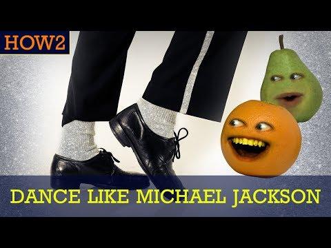 HOW2: How to Dance Like Michael Jackson!