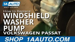 How To Install Replace Windshield Washer Pump Volkswagen Passat Wagon 02-05 1AAuto.com