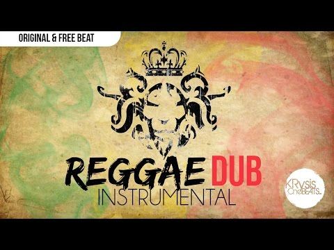 Instrumental Reggae Dub | krysis one beats