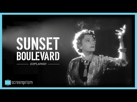 Sunset Boulevard Explained: The Hollywood Nightmare