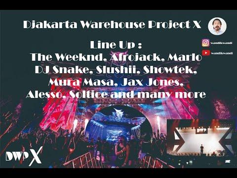 DWPX 2018 - Djakarta Warehouse Project –  Highlight Mp3