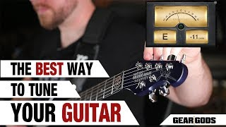 The BEST Way To Tune Your Guitar! | GEAR GODS
