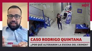 Caso Rodrigo Quintana: ¿Por qué alteraron la escena del crimen?