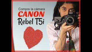 Compre la cámara Canon Rebel T5i   Ruby Castro