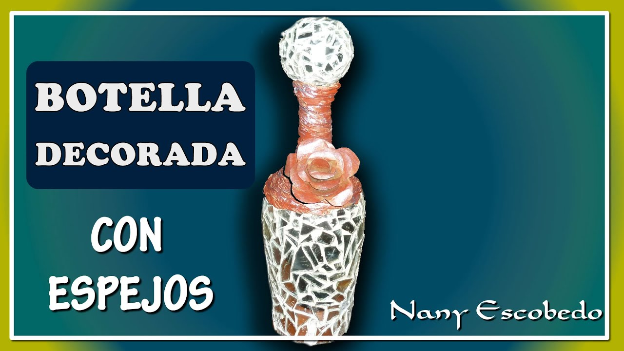 Videos De Como Decorar Botellas De Cristal Faciles