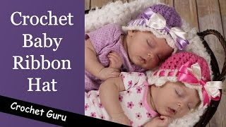 Crochet Baby Hat - Crochet Baby Ribbon Hat Pattern