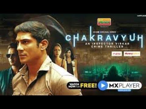 Download Chakravyuh Full Webseries All Episode | Chakravyuh an Inspector Virkar | Mx Player