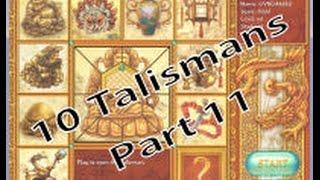 10 Talismans - Part 11